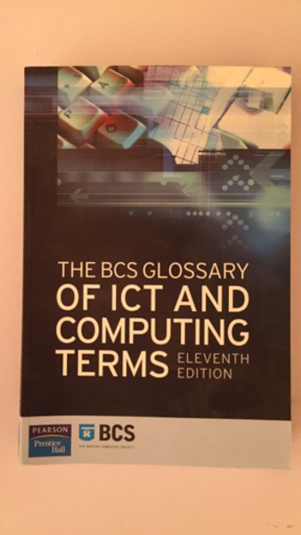 Used BCS GLOSSARY OF ICT AND COMPUTING TERMS in Dubai, UAE